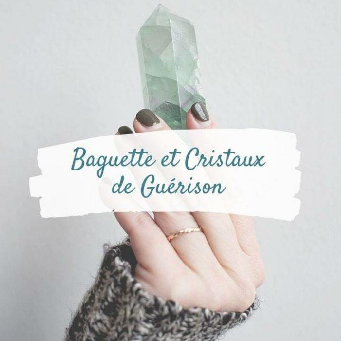 Baguette et cristaux