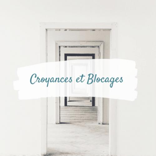 Croyances et Blocages