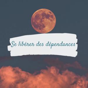 Se libérer des dépendances | Voyage Chamanique | Chamane Urbaine