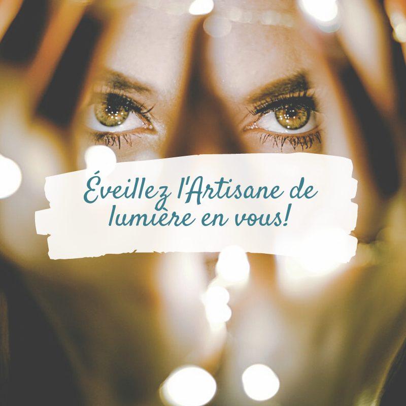 Éveillez l'artisane de lumière en vous - rituel - Nathalie Nadeau - Chamane Urbaine