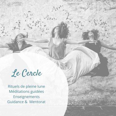 Le Cercle - Rituels, méditations guidées, mentorat